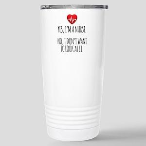 Yes I'm a Nurse Stainless Steel Travel Mug