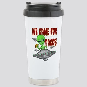 WE CAME FOR THE TACOS Mugs