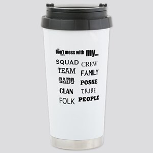 Loyalty: squad, crew, t Stainless Steel Travel Mug