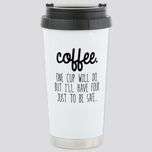 One Cup Will Do Stainless Steel Travel Mug