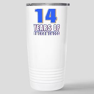 14 Years Of Awesomeness Stainless Steel Travel Mug