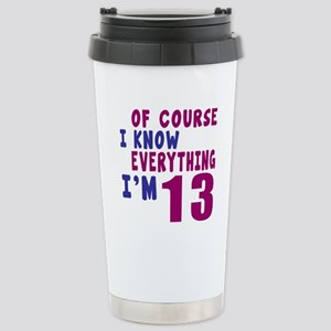 I Know Everythig I Am 1 Stainless Steel Travel Mug