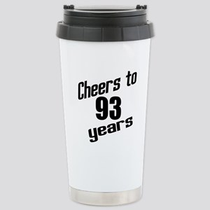 Cheers To 93 Years Birt Stainless Steel Travel Mug