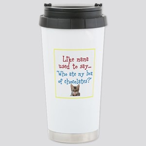 What mama said Travel Mug