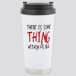 There is some thing within us all Mugs