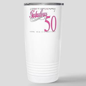 Fabulous 50th Birthday Stainless Steel Travel Mugs