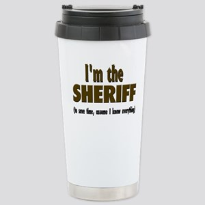 I'm the Sheriff Stainless Steel Travel Mug