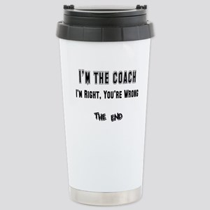 I'm the Coach, I'm Right Stainless Steel Travel Mu