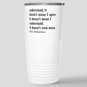 I understand Mugs