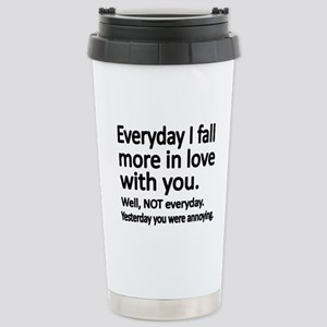 Everyday I fall more in love with you Travel Mug