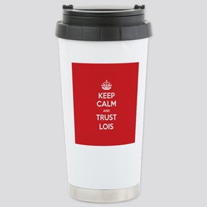 Trust Lois Travel Mug