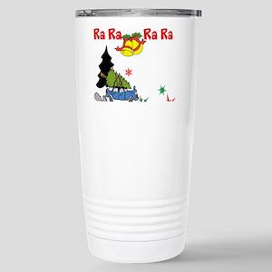 Fa Ra Ra Ra Ra Travel Mug
