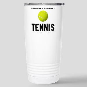 Weekend Forecast Tennis Travel Mug
