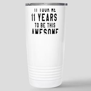 11 Years Birthday Desig Stainless Steel Travel Mug