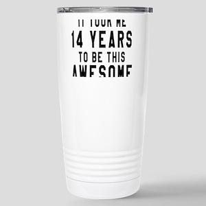 14 Years Birthday Desig Stainless Steel Travel Mug