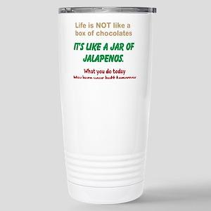Life is Like Jalapenos Stainless Steel Travel Mug