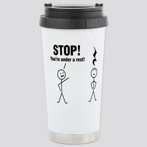 Stop! You're under a rest! Travel Mug