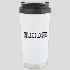 Challenge Accepted Stainless Steel Travel Mug