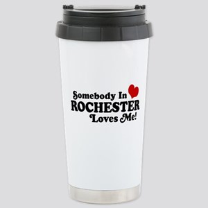 Somebody In Rochester Loves Me Stainless Steel Tra