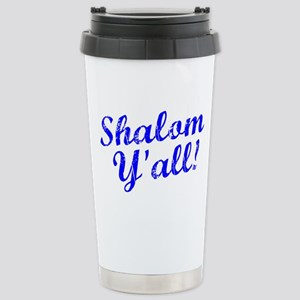 Shalom, Y'all! Stainless Steel Travel Mug