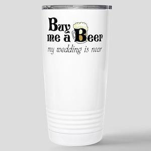 Buy Me A Beer Stainless Steel Travel Mug