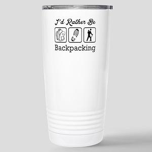 I'd Rather Be Backpacki Stainless Steel Travel Mug