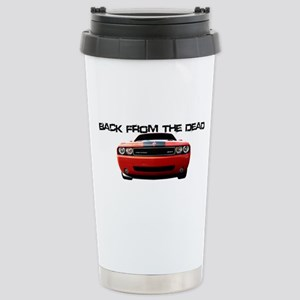 Back From The Dead Stainless Steel Travel Mug