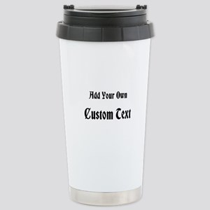 Nice Black Custom Text Stainless Steel Travel Mug