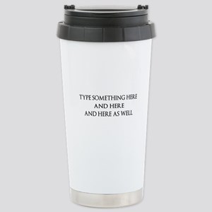 TYPE YOUR OWN WORDS HER Stainless Steel Travel Mug