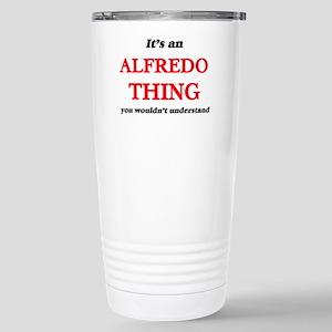 It's an Alfredo thi Stainless Steel Travel Mug