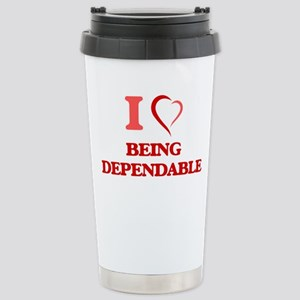 I Love Being Dependable Mugs