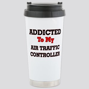 Addicted to my Air Traf Stainless Steel Travel Mug