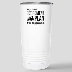 Riding Retirement Plan Stainless Steel Travel Mug