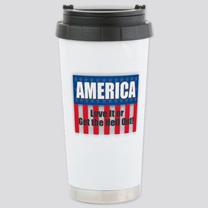 America - Love Her or Get the Hell Out Mugs