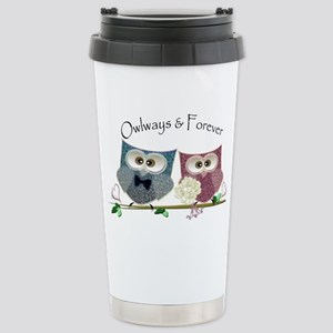 Owlways & Forever Cute  Stainless Steel Travel Mug