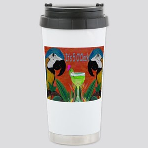 Its 5 OClock Parrots Stainless Steel Travel Mug