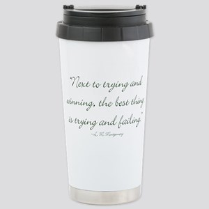 The best thing is trying and failing Travel Mug