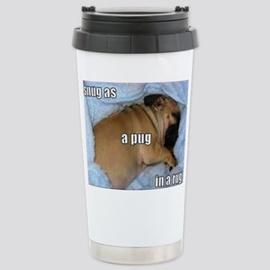 Snug as a Pug in a Rug Stainless Steel Travel Mug