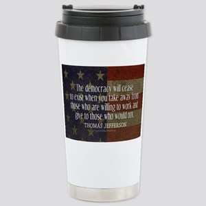 Democracy Quote Stainless Steel Travel Mug