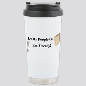 Let My People Go Eat Stainless Steel Travel Mug