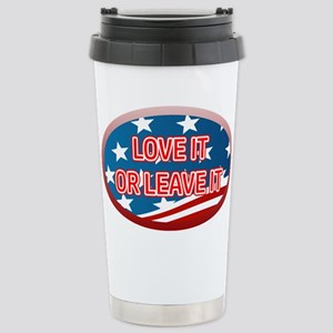 LOVE IT OR LEAVE IT! AM Stainless Steel Travel Mug
