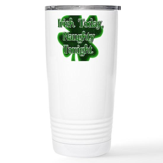 St Patrick's Day - Irish Today, Naughty Tonight