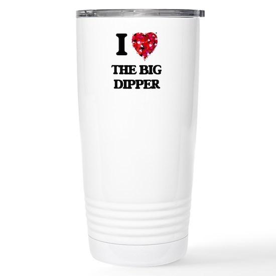 I love The Big Dipper