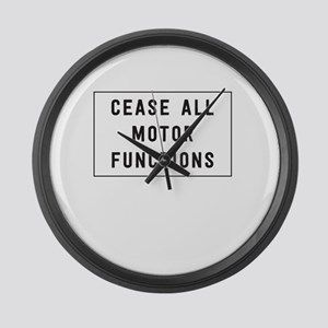 Cease all motor functions Large Wall Clock