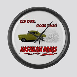 OLD CARS...GOOD TIMES! T-Shir Large Wall Clock