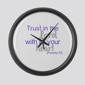 Trust in the Lord Large Wall Clock