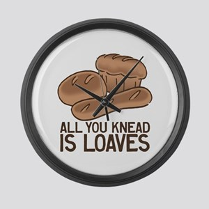 All You Knead is Loaves Large Wall Clock