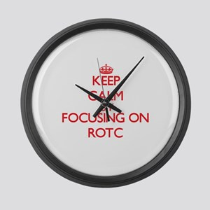 Keep Calm by focusing on Rotc Large Wall Clock