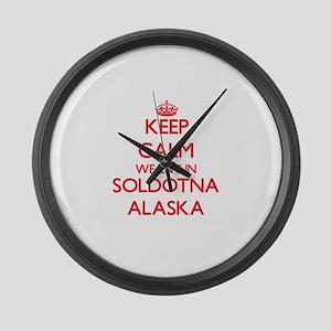 Keep calm we live in Soldotna Ala Large Wall Clock