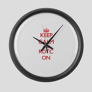 Keep Calm and Rotc ON Large Wall Clock